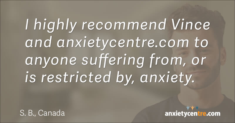 Thank you, Vince, and anxietycentre.com