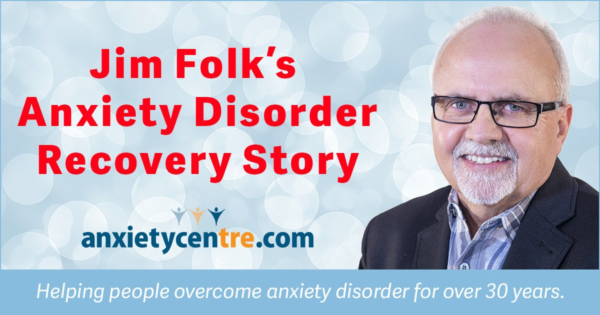 jim folk's anxiety disorder recovery story