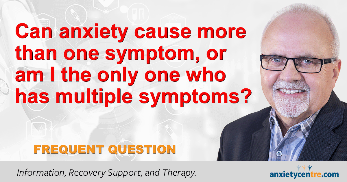 """Featured image for """"Can Anxiety Cause More Than One Anxiety Symptom?"""""""
