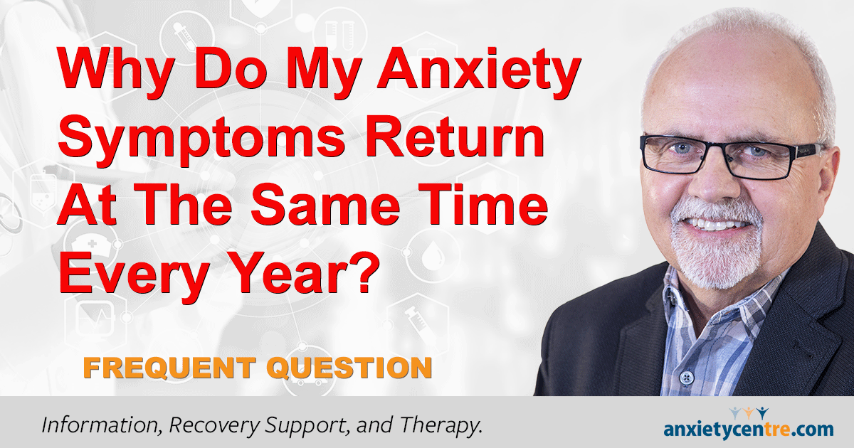 """Featured image for """"Why Anxiety Symptoms Return Same Time Every Year?"""""""