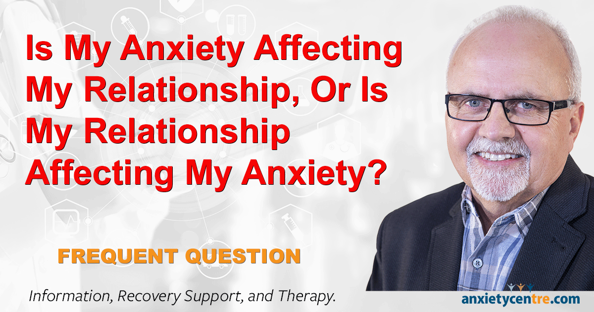 """Featured image for """"Is Anxiety Affecting My Relationship"""""""